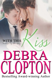 With This Kiss - Debra Clopton pdf download