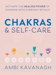 Chakras & Self-Care - Ambi Kavanagh pdf download