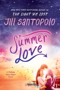 Summer Love - Jill Santopolo pdf download