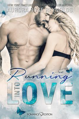 Running Into Love - Aurora Rose Reynolds pdf download