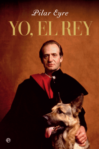Yo, el Rey - Pilar Eyre pdf download