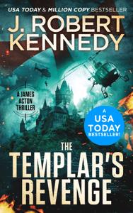 The Templar's Revenge - J. Robert Kennedy pdf download