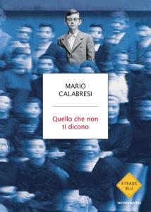 Quello che non ti dicono - Mario Calabresi pdf download