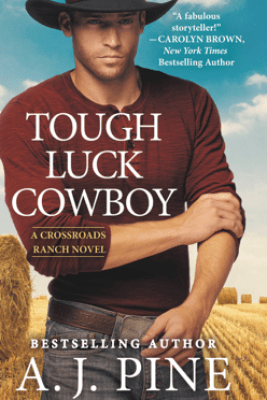 Tough Luck Cowboy - A.J. Pine