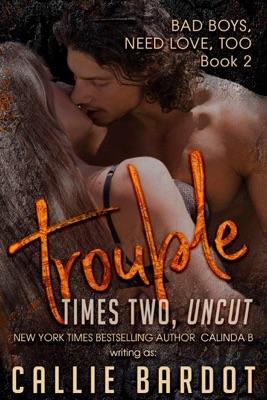 Trouble Times Two - Callie Bardot pdf download