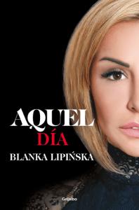Aquel día («Trilogía 365 días») - Blanka Lipińska pdf download