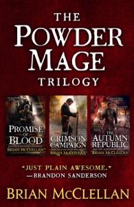 The Powder Mage Trilogy - Brian McClellan pdf download