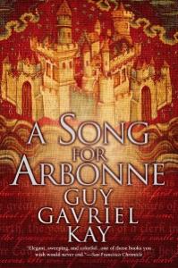 A Song for Arbonne - Guy Gavriel Kay pdf download