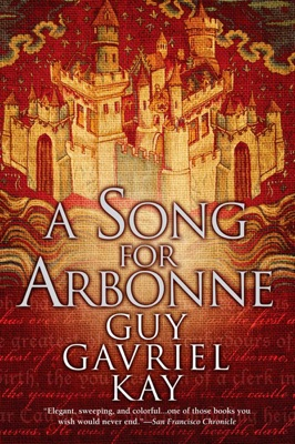 A Song for Arbonne - Guy Gavriel Kay pdf download