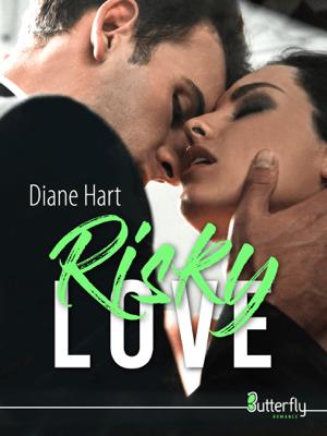 Risky Love - Diane Hart pdf download