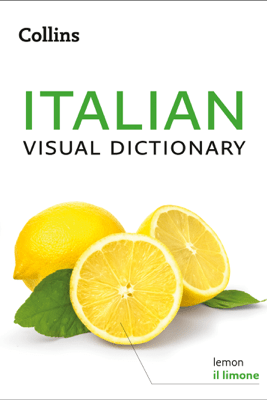 Collins Italian Visual Dictionary - Collins Dictionaries