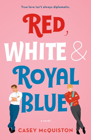 Red, White & Royal Blue by Casey McQuiston pdf download