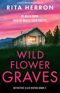 Wildflower Graves - Rita Herron pdf download