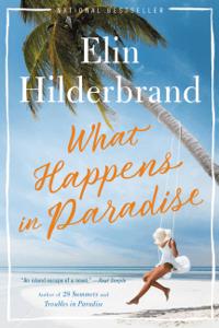 What Happens in Paradise - Elin Hilderbrand pdf download