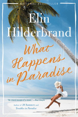 What Happens in Paradise - Elin Hilderbrand pdf download