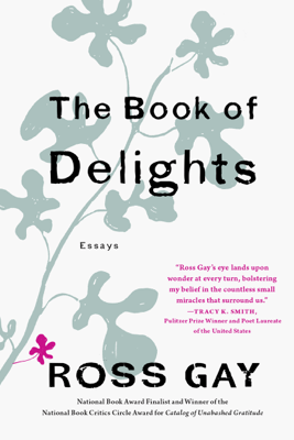 The Book of Delights - Ross Gay