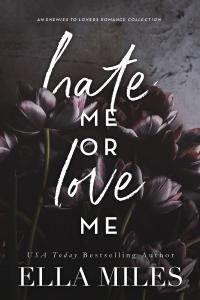 Hate Me or Love Me - Ella Miles pdf download