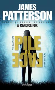 Pile ou face - James Patterson & Candice Fox pdf download