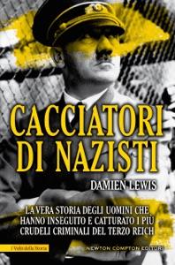 Cacciatori di nazisti - Damien Lewis pdf download