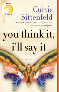 You Think It, I'll Say It - Curtis Sittenfeld pdf download