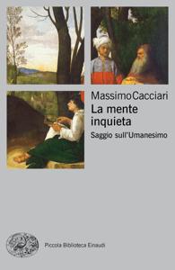 La mente inquieta - Massimo Cacciari pdf download