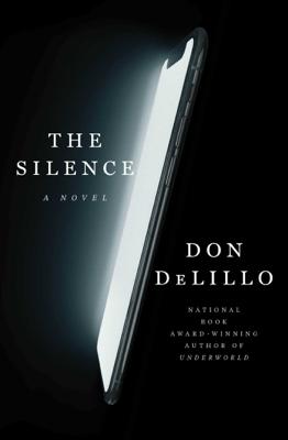 The Silence - Don DeLillo pdf download