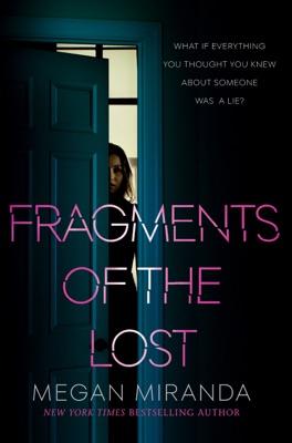 Fragments of the Lost - Megan Miranda pdf download