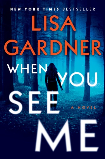 When You See Me by Lisa Gardner pdf download