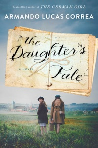 The Daughter's Tale - Armando Lucas Correa pdf download