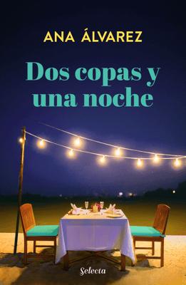 Dos copas y una noche (Dos más dos 1) - Ana Álvarez pdf download