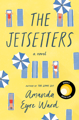 The Jetsetters - Amanda Eyre Ward pdf download