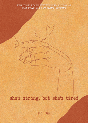 She's Strong, but She's Tired - r.h. Sin pdf download