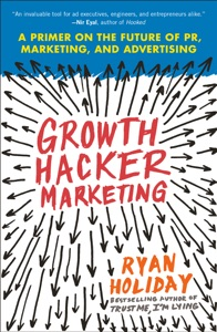 Growth Hacker Marketing - Ryan Holiday pdf download