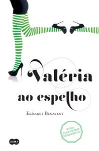 Valeria ao espelho (Série Valéria 2) - Elísabet Benavent pdf download