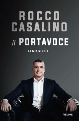 Il Portavoce - Rocco Casalino pdf download