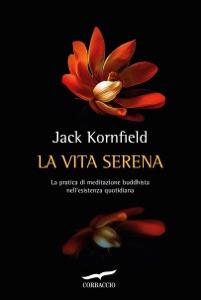 La vita serena - Jack Kornfield pdf download