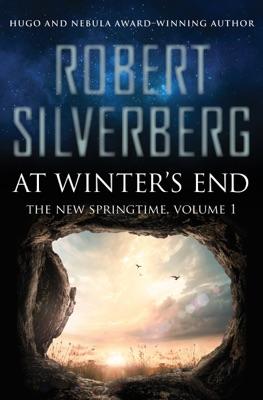At Winter's End - Robert Silverberg pdf download