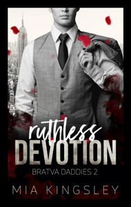 Ruthless Devotion - Mia Kingsley pdf download