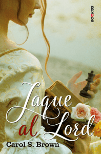 Jaque al Lord - Carol S. Brown pdf download