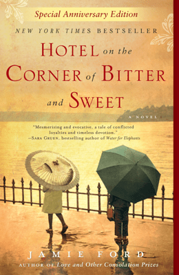 Hotel on the Corner of Bitter and Sweet - Jamie Ford pdf download