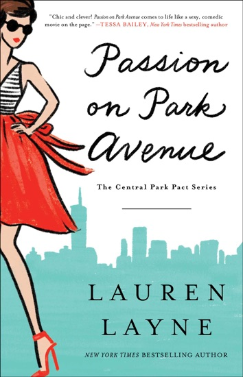 Passion on Park Avenue by Lauren Layne PDF Download