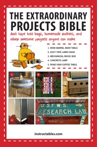 The Extraordinary Projects Bible - Instructables.com pdf download