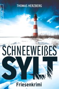 Schneeweißes Sylt - Thomas Herzberg pdf download