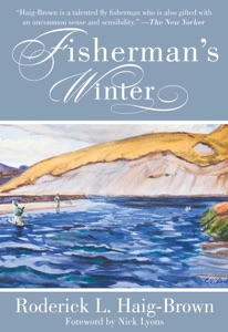Fisherman's Winter - Roderick L. Haig-Brown & Nick Lyons pdf download
