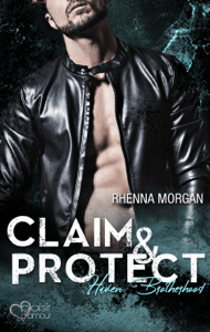 Haven Brotherhood: Claim & Protect - Rhenna Morgan pdf download