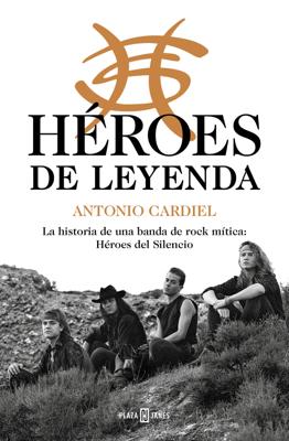 Héroes de leyenda - Antonio Cardiel pdf download