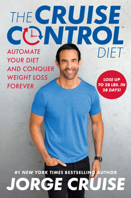 The Cruise Control Diet - Jorge Cruise & Jason Fung, M.D. pdf download