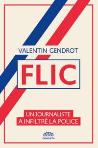 Flic - Valentin GENDROT pdf download