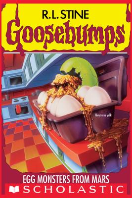 Egg Monsters from Mars (Goosebumps #42) - R. L. Stine