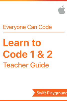 Swift Playgrounds: Learn to Code 1 & 2 - Apple Education